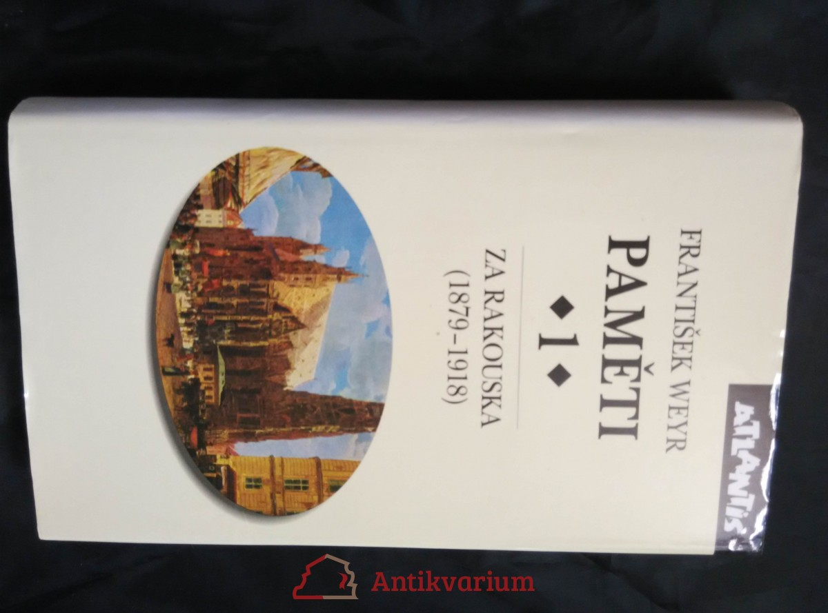 Paměti 1 - Za Rakouska - 1879-1918 (Ocpl., 488 s.)