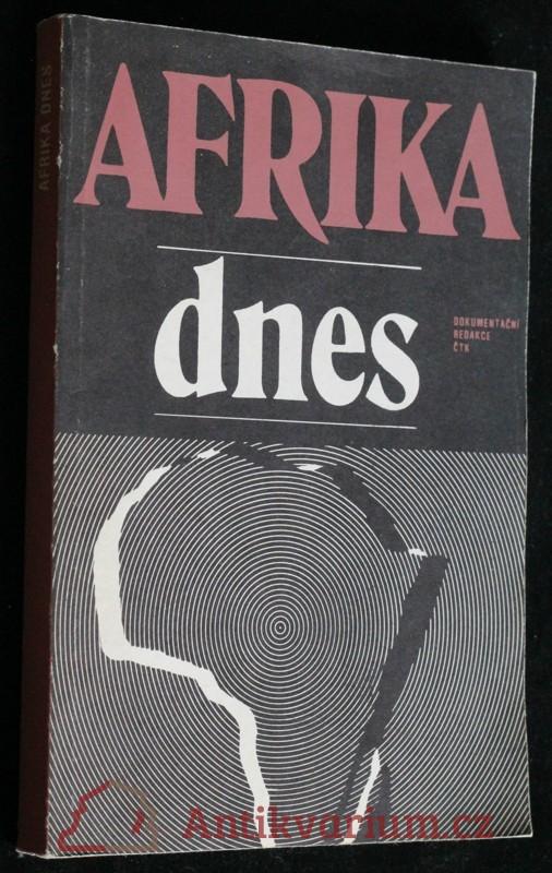 antikvární kniha Afrika dnes : údaje zpracovány k 31.3.1980, 1980