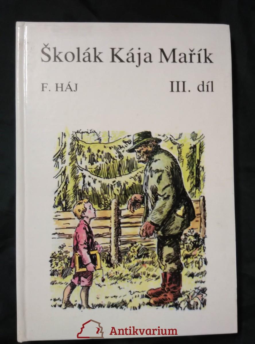 Školák Kája Mařík III (Lam., 220 s., il. A. Kováčik)