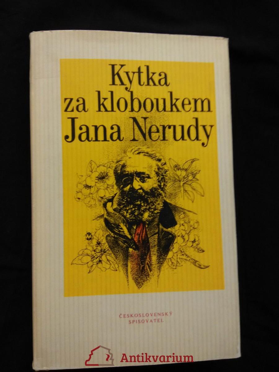 Kytka za kloboukem Jana Nerudy - výbor fejetonů (Ocpl,300 s., ob a il. P. Brom)