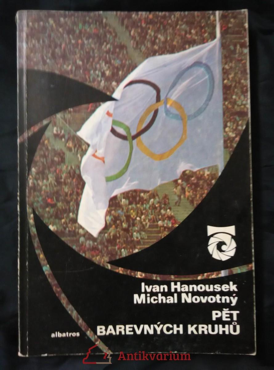 Pět barevných kruhů - Olympijské hry (Obr, 120 s. textu,  čb foto, bar fotopříl.)