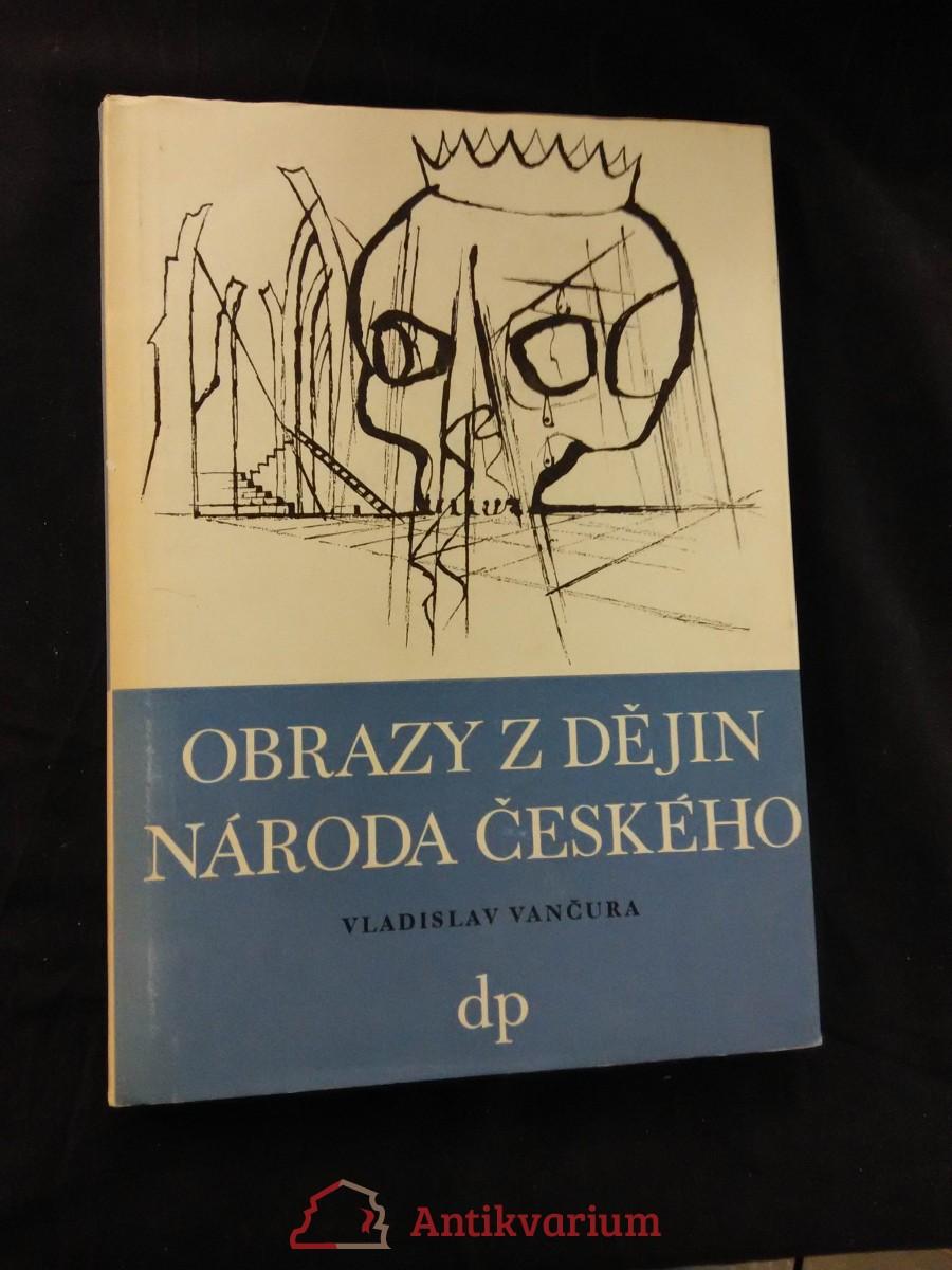 Obrazy z dějin národa českého (2. vyd., Ocpl.,  352 s., ob a  il. Mikoláše Alše)