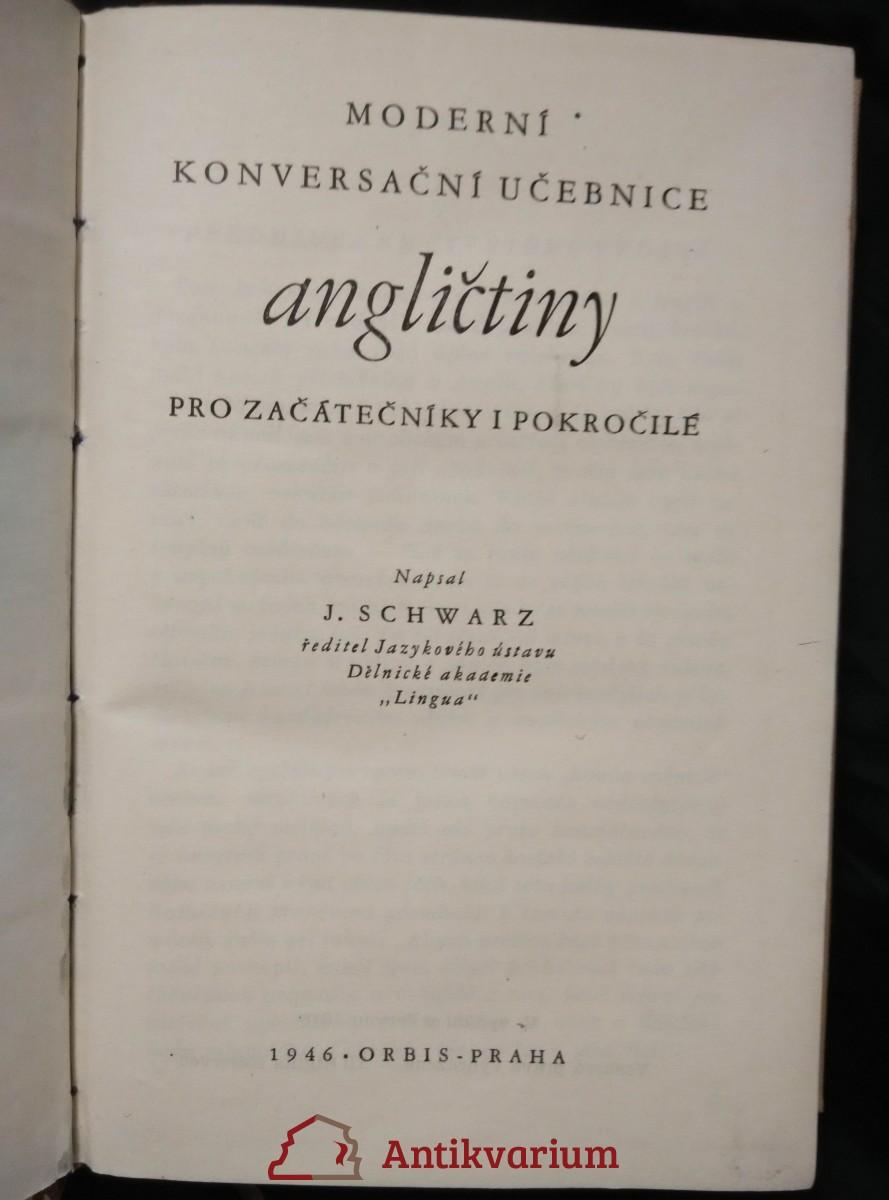 Moderní konversační učebnice angličtiny pro začátečníky i pokročilé (Obr, 364 s.)