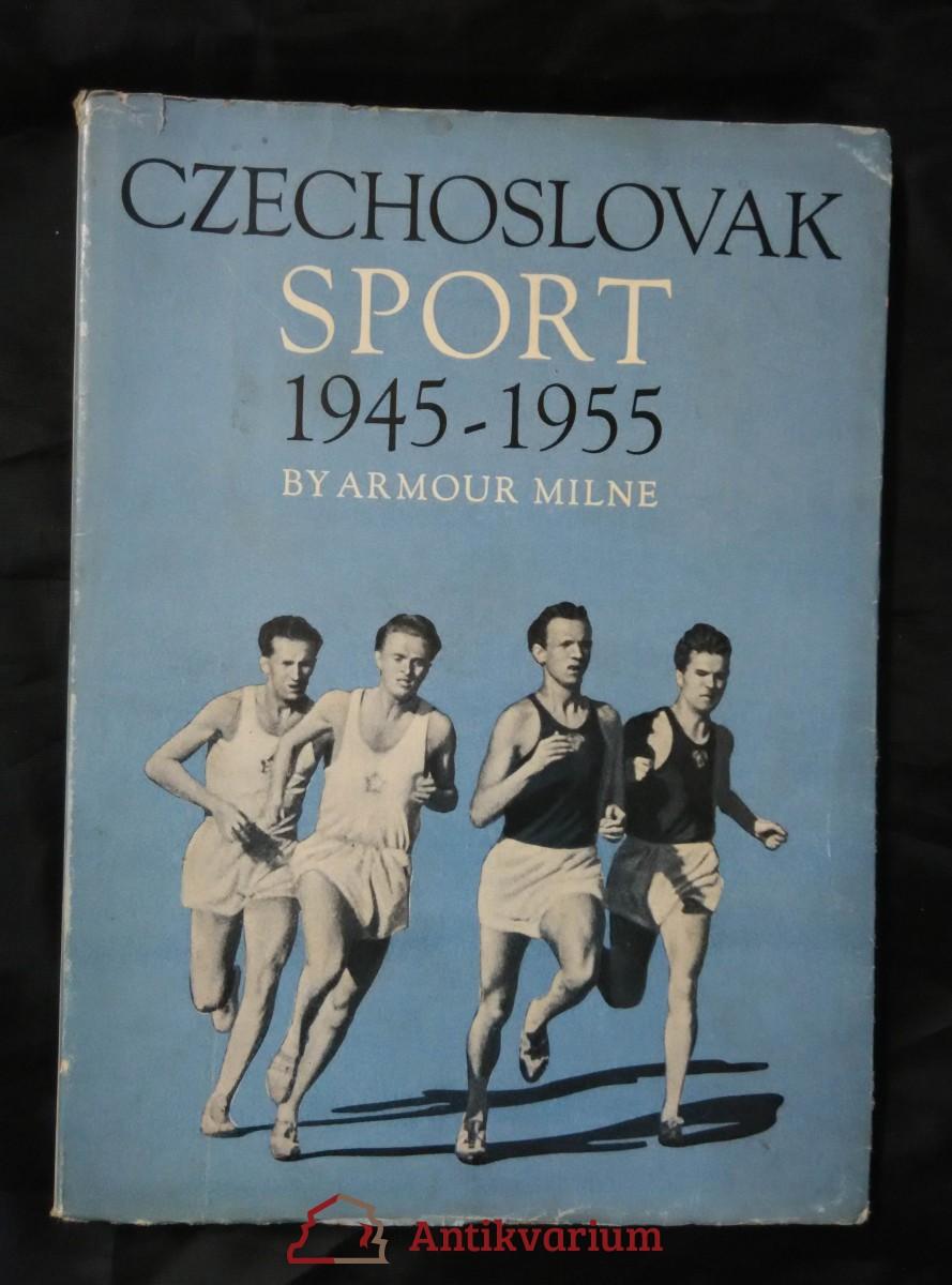 Czechoslovak sport 1945-1955 (Obr., 64 s., 48 s fotopříl.)
