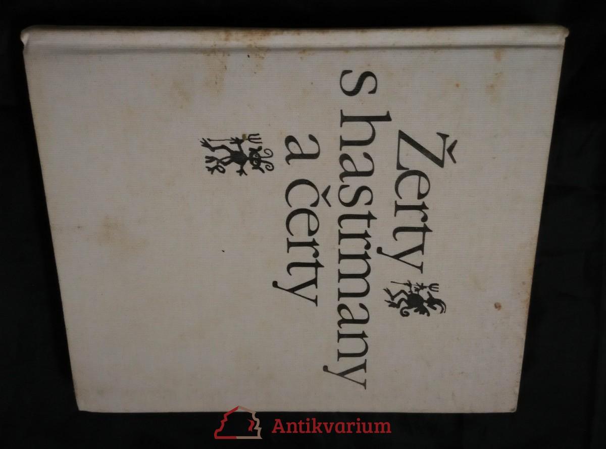Žerty s hastrmany a čerty (Ocpl, 224 s., il. F. Skála)