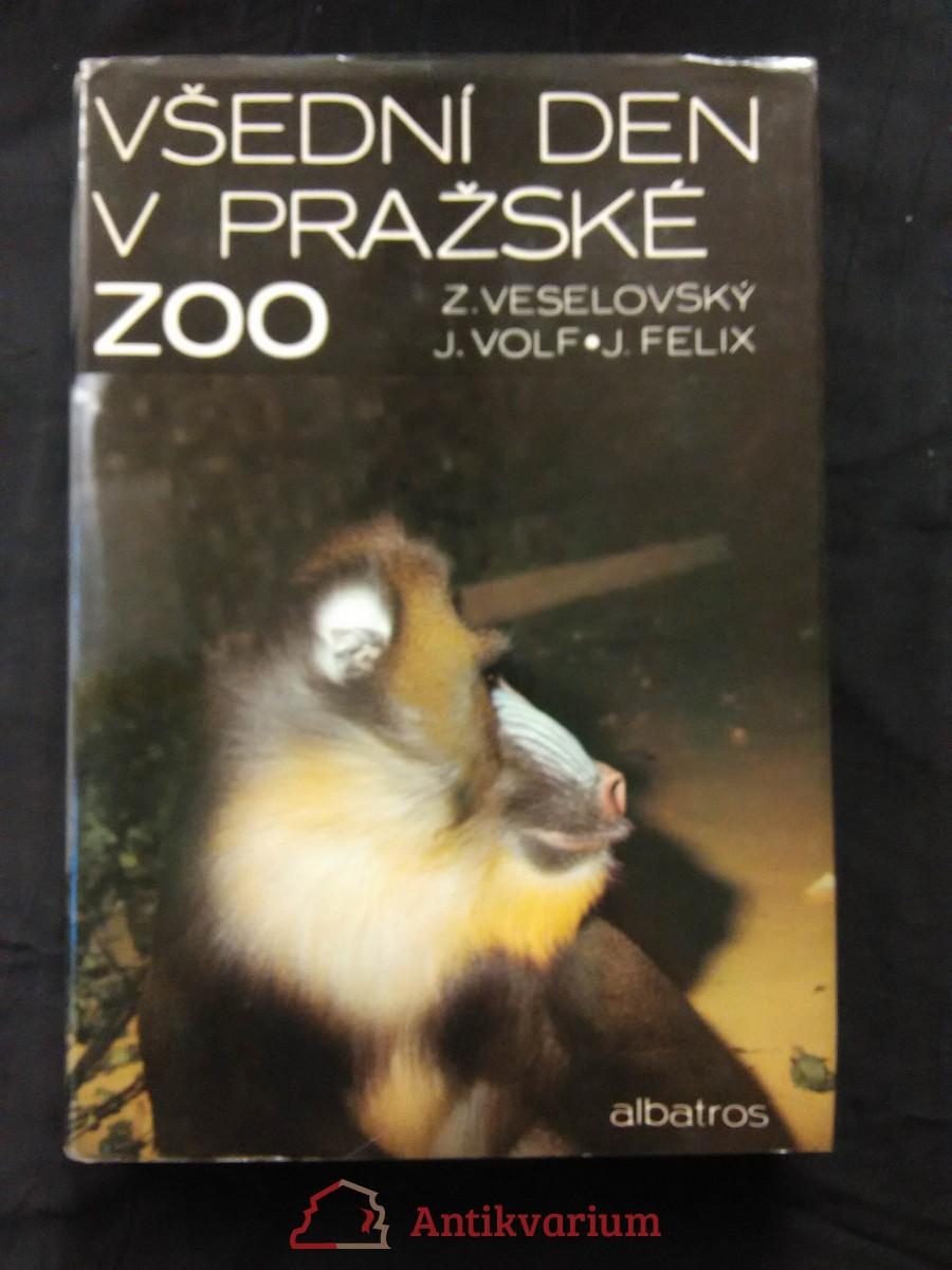 Všední den v pražské ZOO (A4, Ocpl, 160 s., foto aut.)