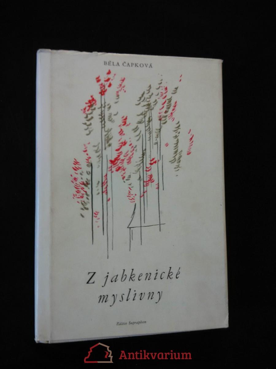 Z jabkenické myslivny - B. Smetana (Ocpl, 120 s., 24 s. obr. Příl., ob a typo R. Michal)