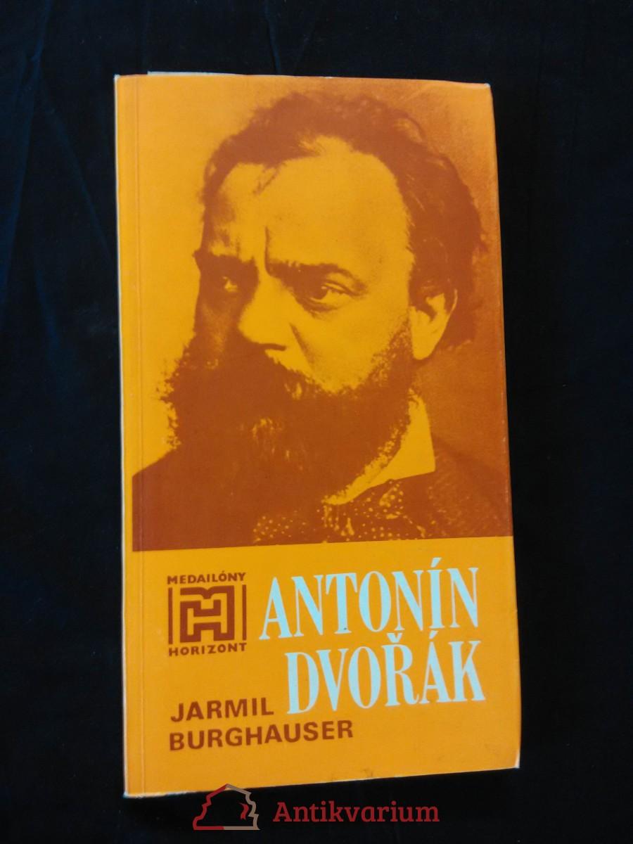 Antonín Dvořák (Obr, 132 s.)