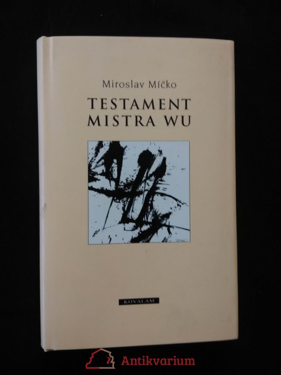 Testament Mistra Wu (pv, 110 s.)