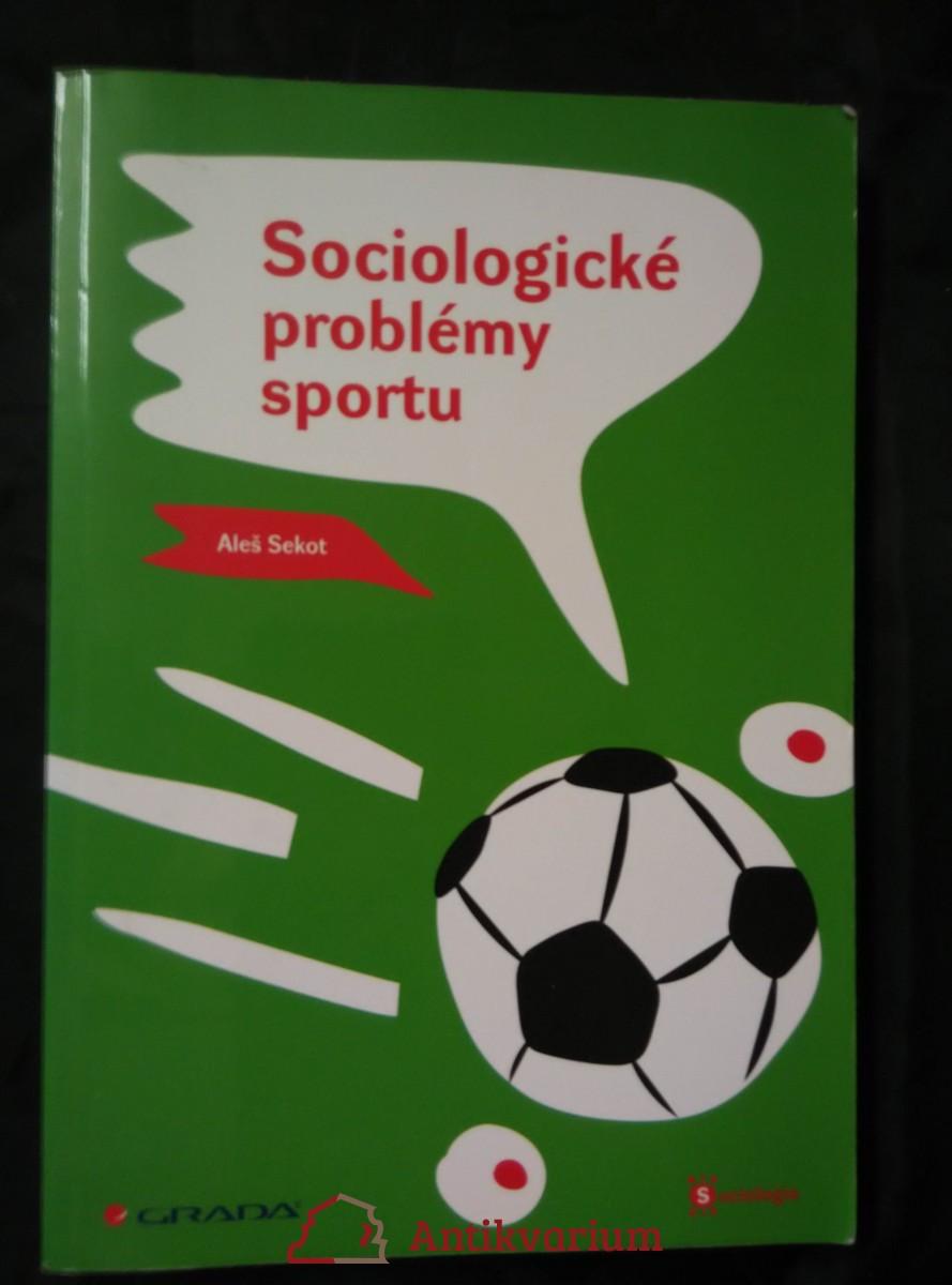 Sociologické problémy sportu (Obr, 224 s.)