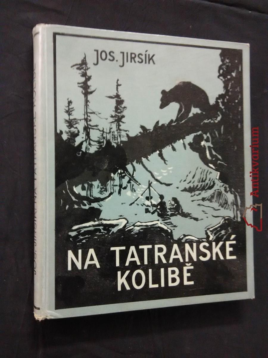Na tatranské kolibě (A4, Ocpl, 192 s., il. V. Panuška)