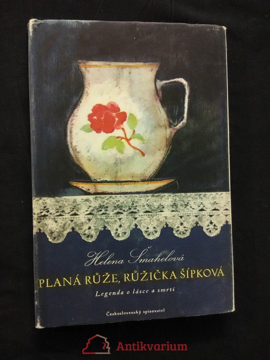 Planá růže, růžička šípková - Legenda o lásce a smrti (Ocpl, 90 s.)