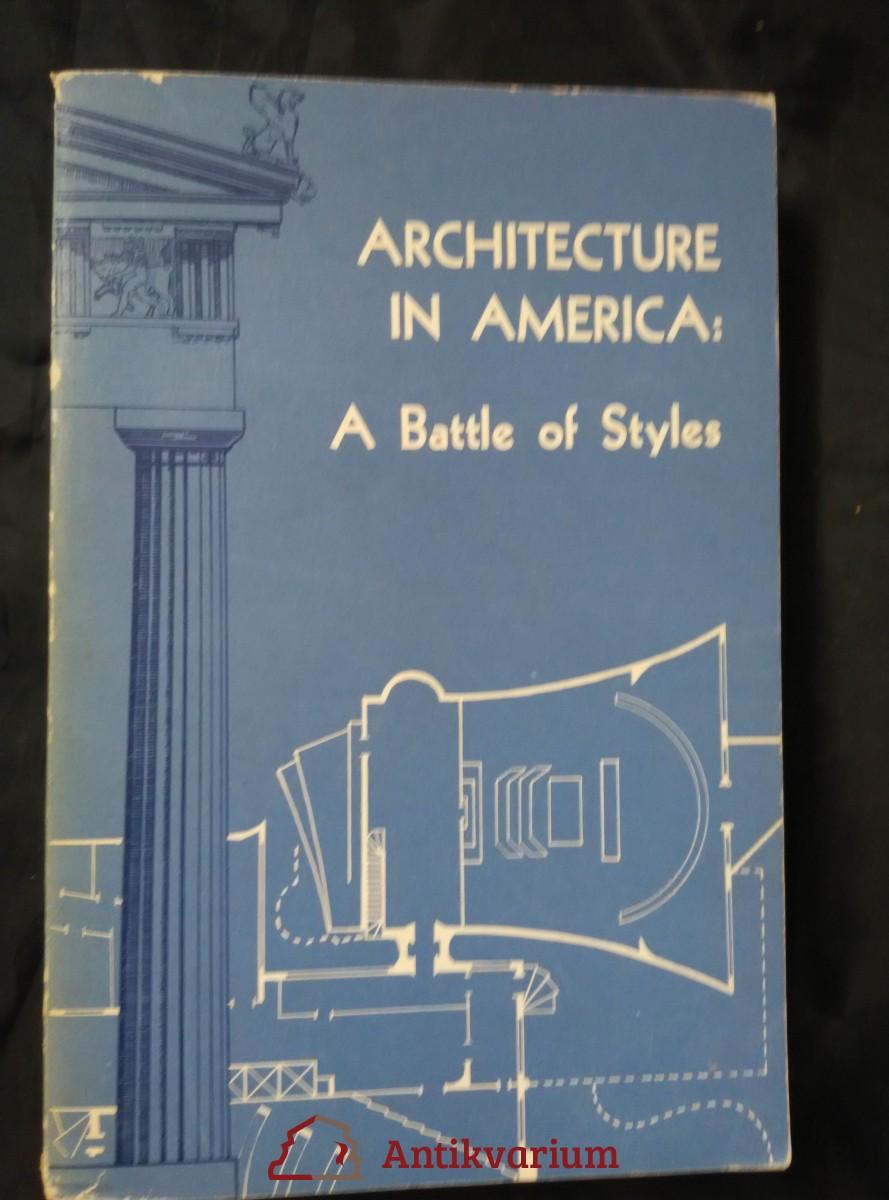 antikvární kniha Architecture in America: Battle of Styles, 1961