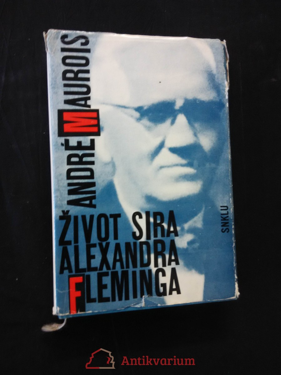 Život sira Alexandra Fleminga (Ocpl, 272 s.)