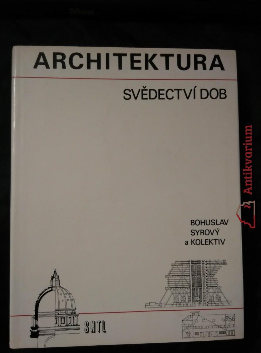 Architektura - svědectví dob (A4, Ocpl, 448 s., 1367 obr.)