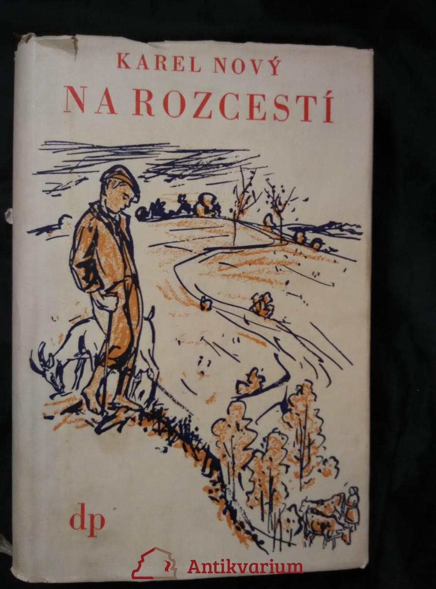 Na rozcestí (Oppl, 380 s., ob a il. V. Sedláček)