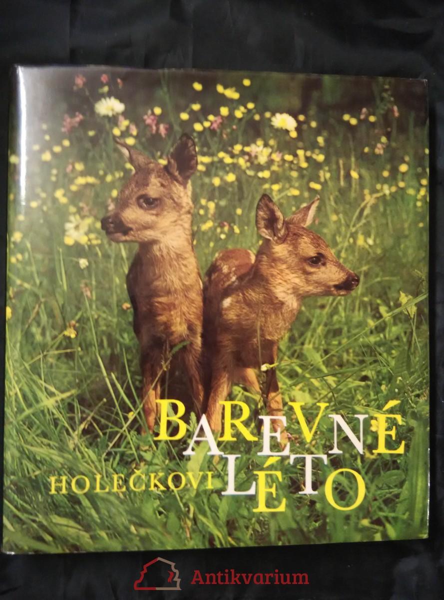 Barevné léto -zvířata ve volné přírodě (A4, Ocpl, 168 s., 115 bar a 31 čb foto)