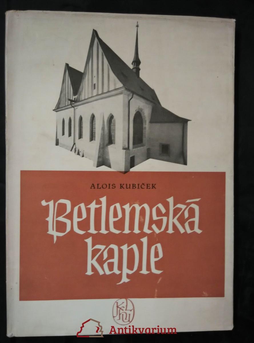 Betlemská kaple (Ocpl, 90 s.)