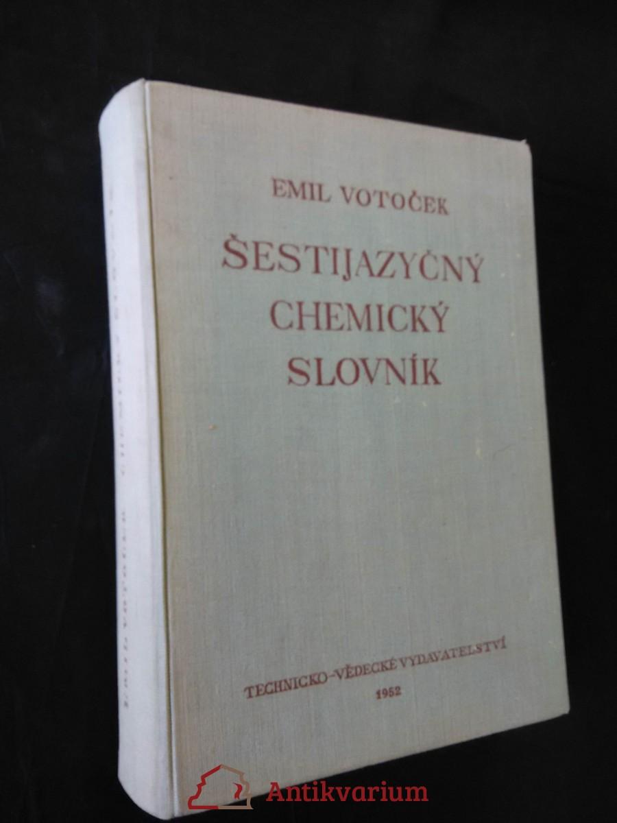 Šestijazyčný chemický slovník (Ocpl., 688 s.)