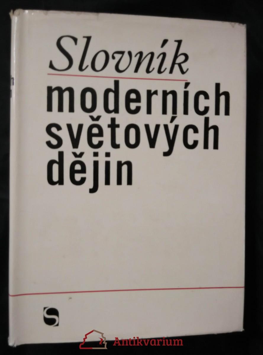 antikvární kniha Slovník moderních světových dějin (Ocpl, 688 s.), 1969
