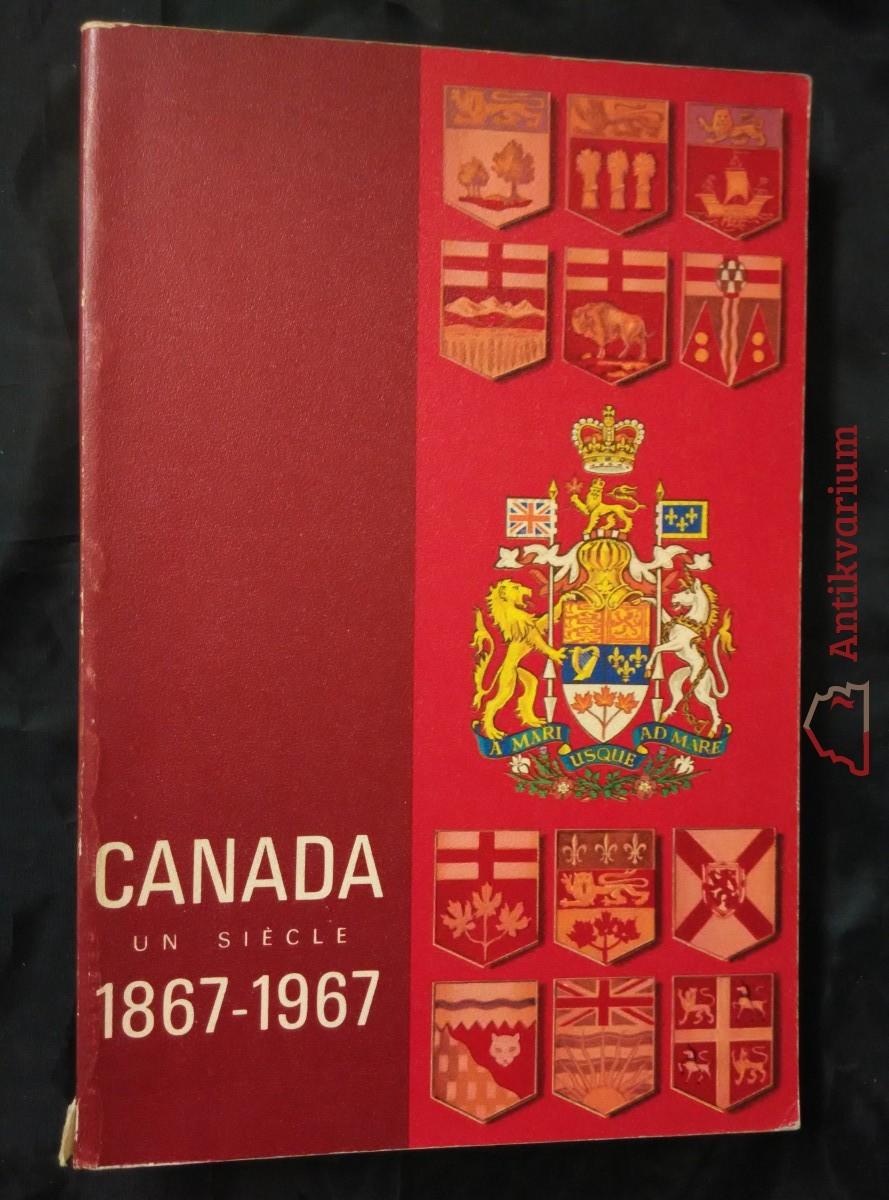 antikvární kniha Canada 1867-1967, 1967