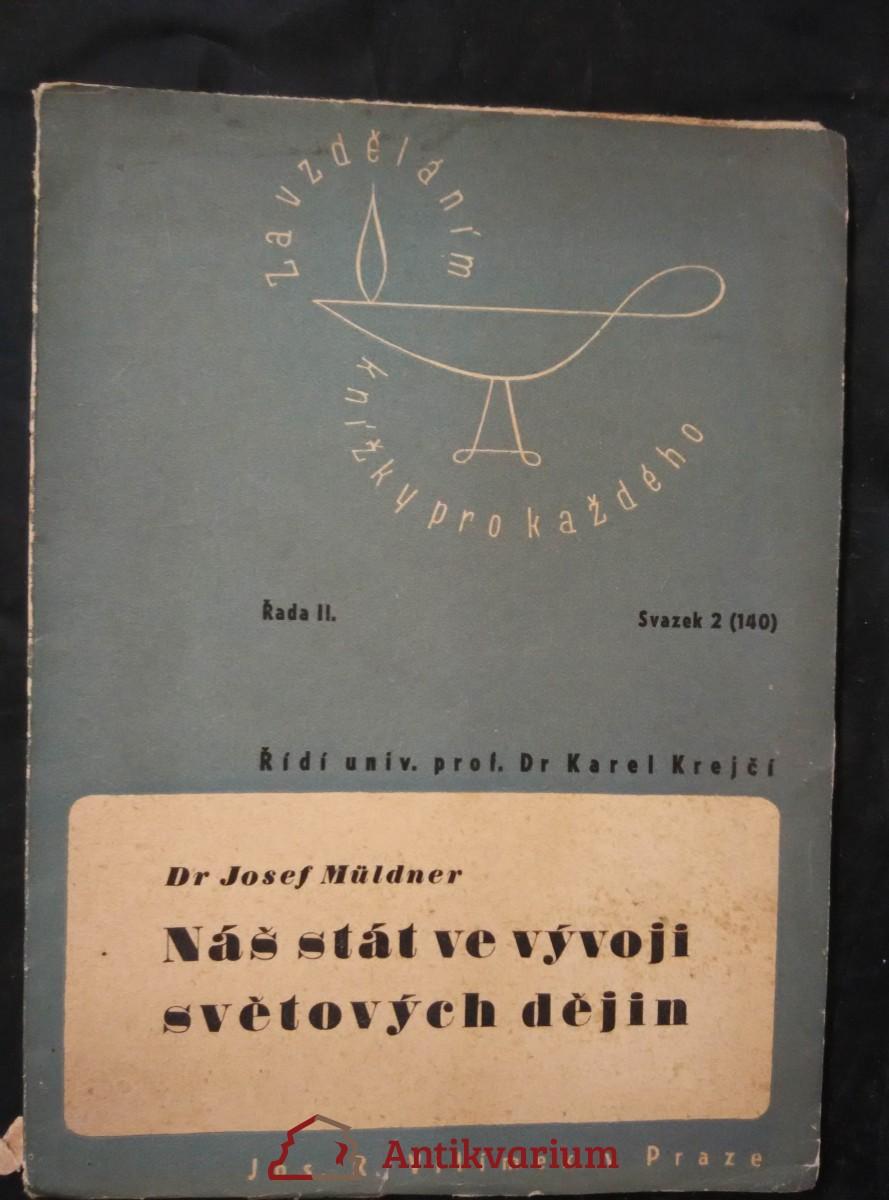 antikvární kniha Náš stát ve vývoji světových dějin (příroda, úprava hranic), 1946