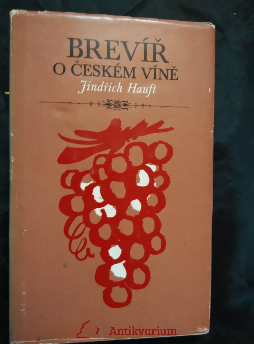 Brevíř o českém víně (Ocpl, 171 s., il. K. Míšek)