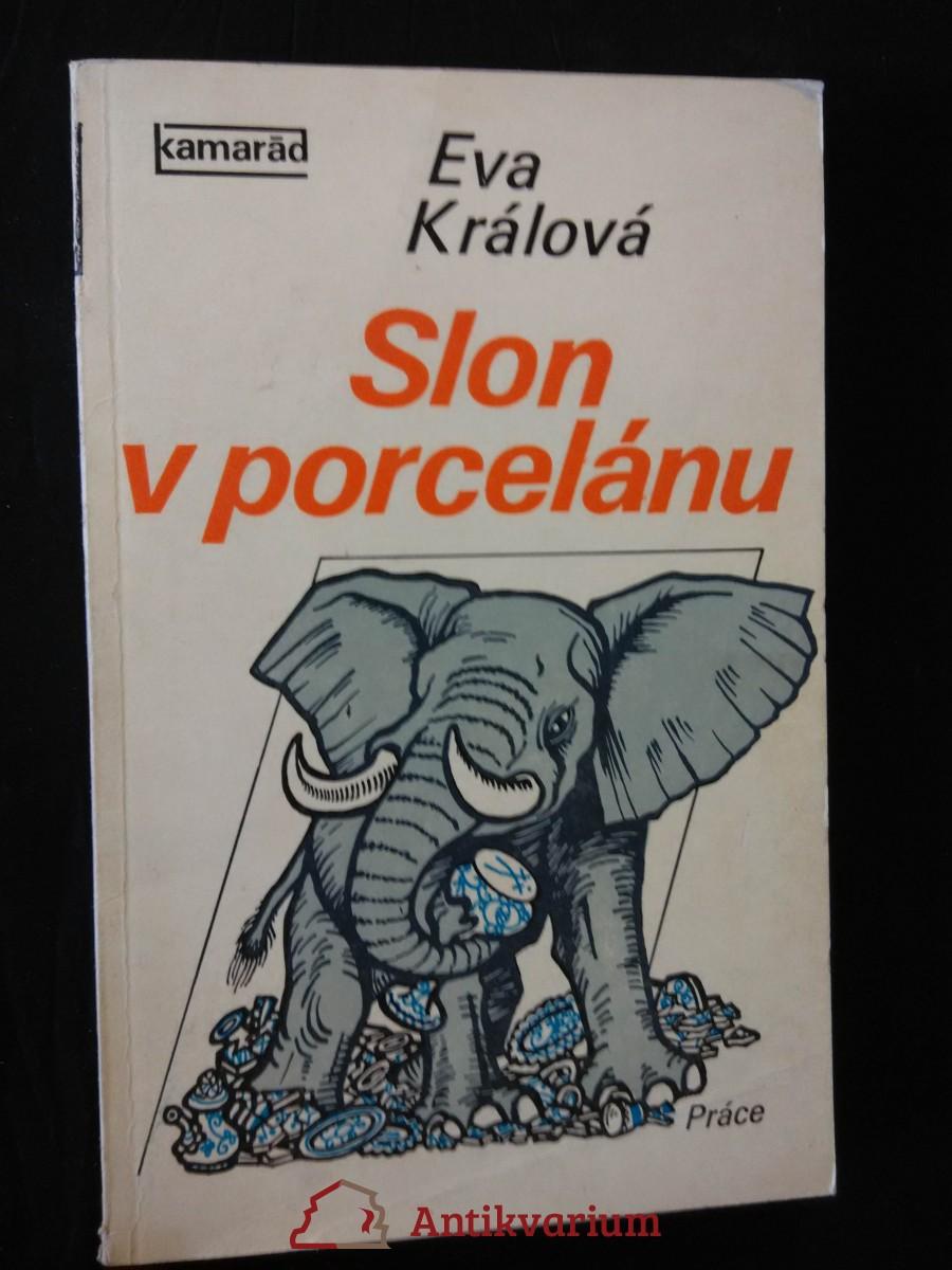 Slon v porcelánu (Obr, 191 s., il. J. Winter-Neprakta)