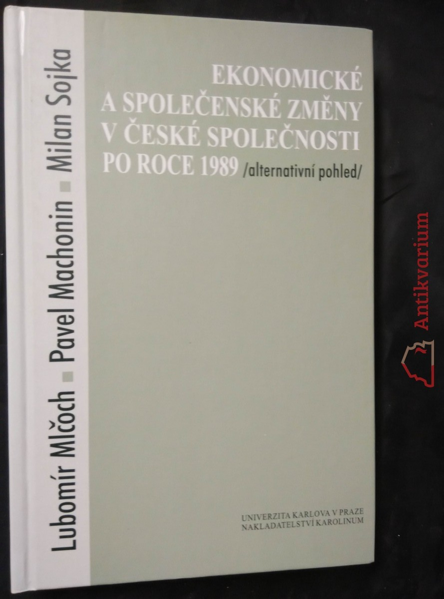 antikvární kniha Ekonomické a společenské změny v české společnosti v roce 1989 (pv, 274 s., ded.aut.), 2000