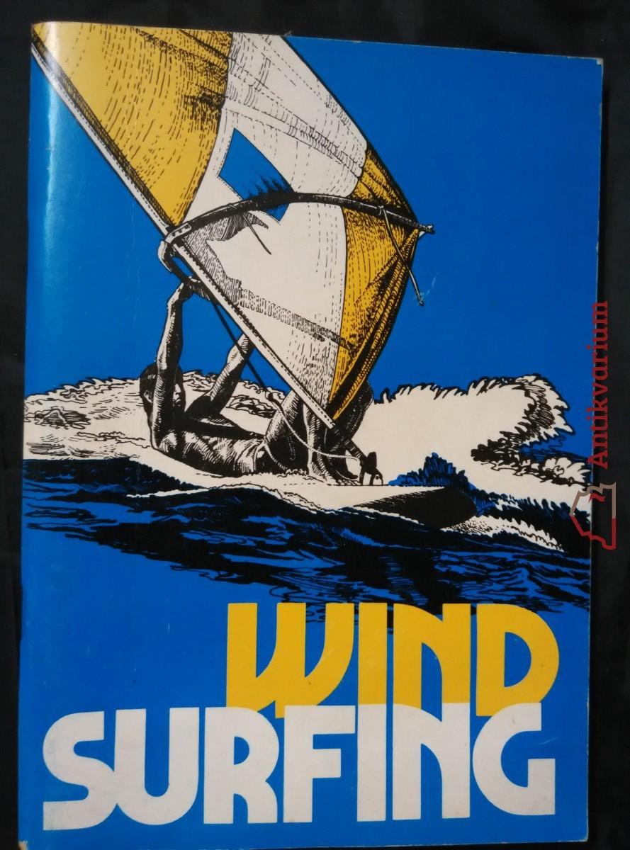 Windsurfing pro začátečníky a pokročilé (Obr, 96 s.)