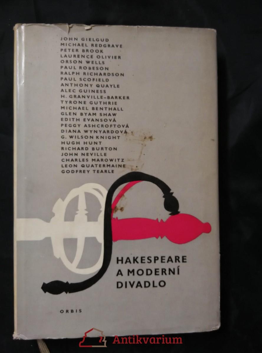 Shakespeare a moderní divadlo (Ocpl, 283 s.)