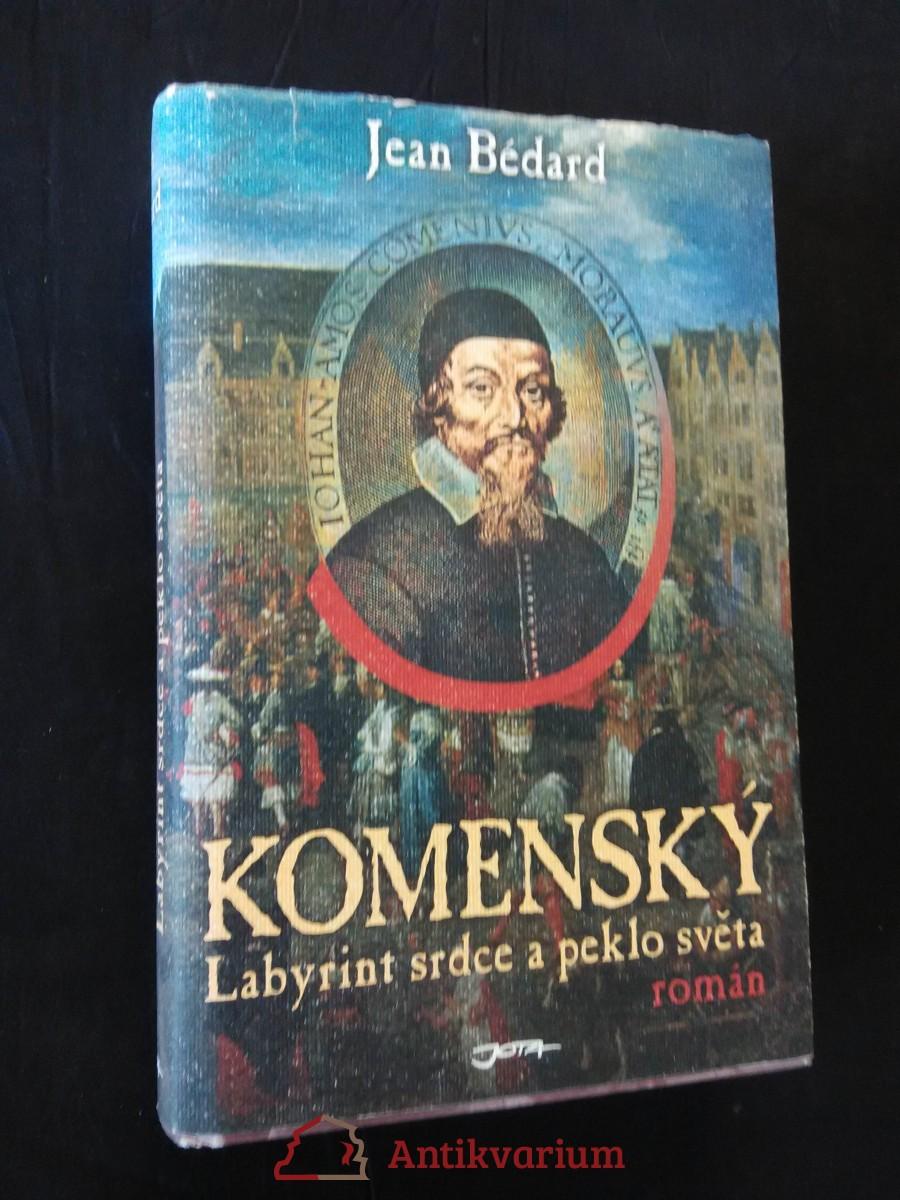 antikvární kniha Komenský Labyrint srdce a peklo světa (pv, 298 s.), 2005