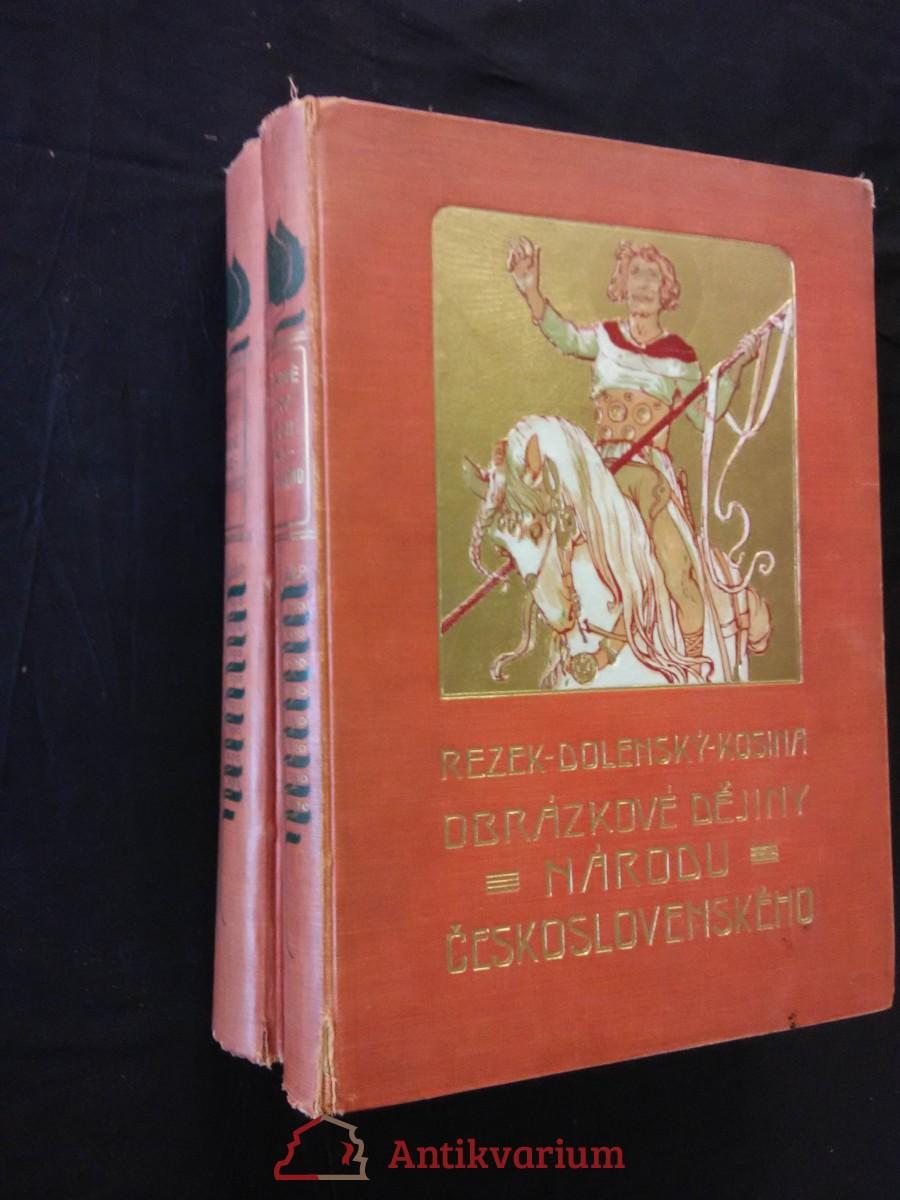 Obrázkové dějiny národa československého I,  II (pv, 364 a 540 s, il. V. Brožík, V. Černý, S. Hudeček ad.)