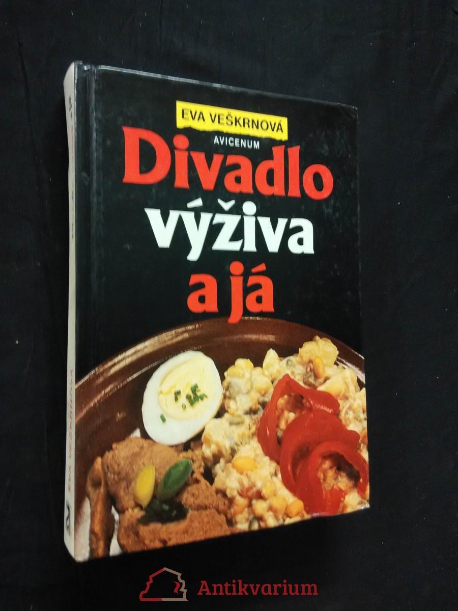 Divadlo, výživa a já (lam, 344 s., 40 s. příl.)