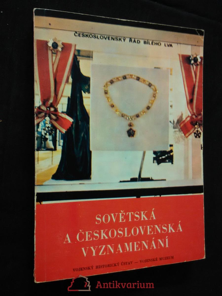 Sovětská a československá vyznamenání (Obr, 144 s.)