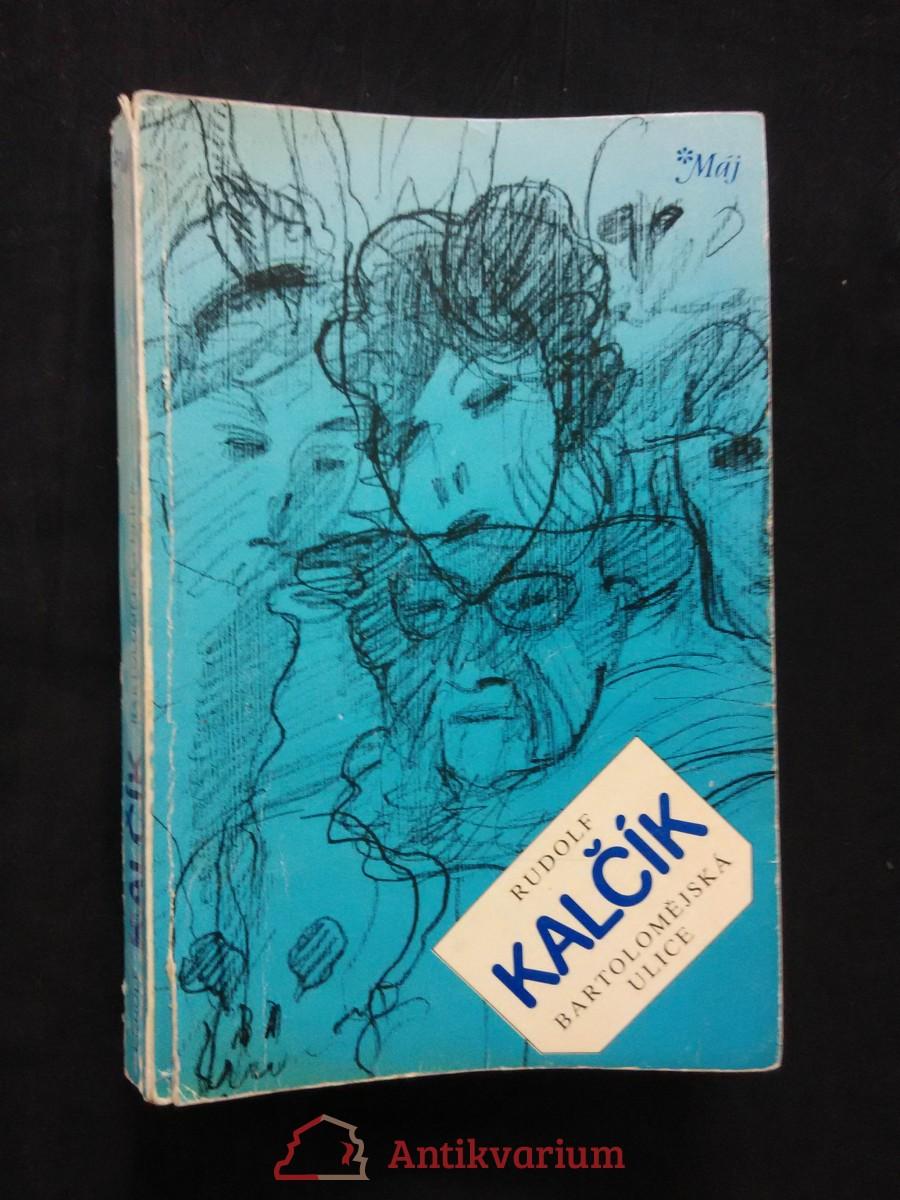 antikvární kniha Bartolomějská ulice (Obr, 320 s., il. P. Štefan), 1986