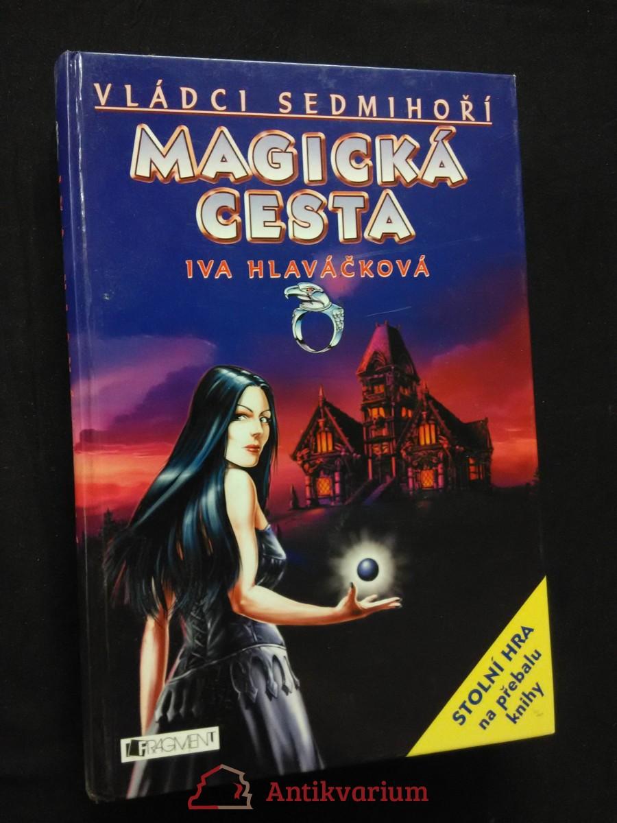Magická cesta - Vládci sedmihoří (A4, lam, 304 s., il. J. Hlaváček)