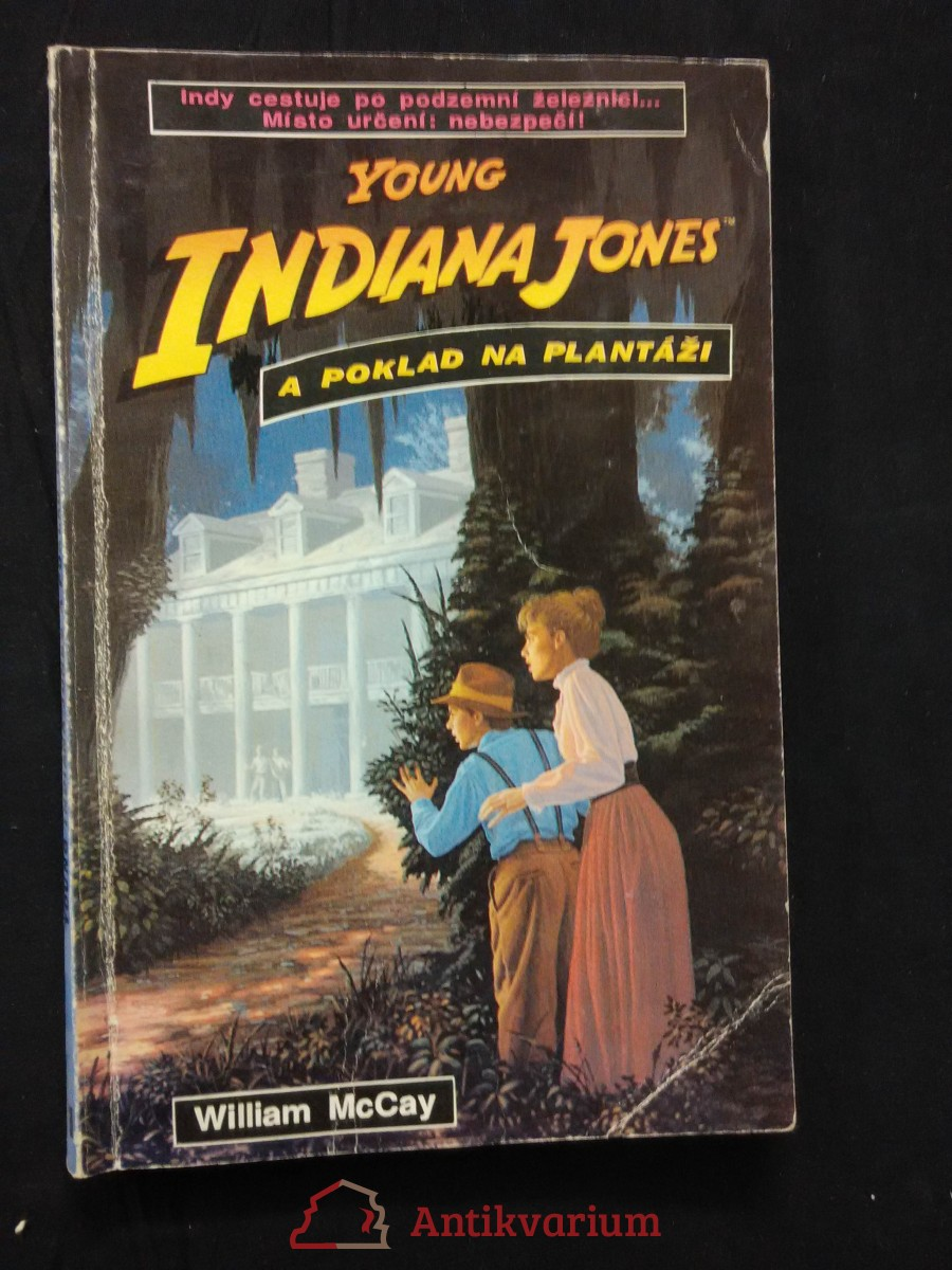 Young Indiana Jones - Poklad na plantáži (Obr, 96 s.)