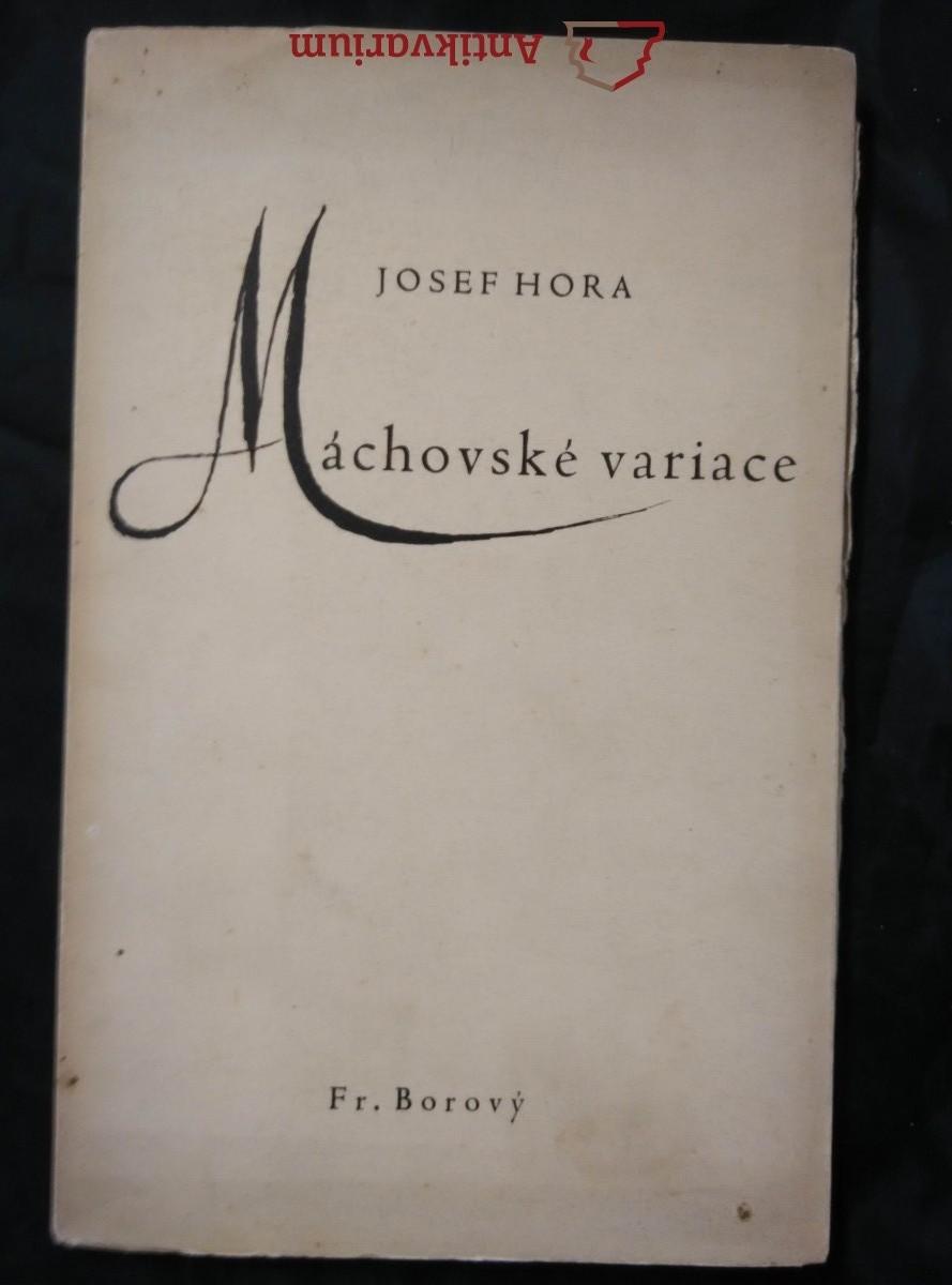 Máchovské variace (Obr., 46 s., il. K. Svolinský)