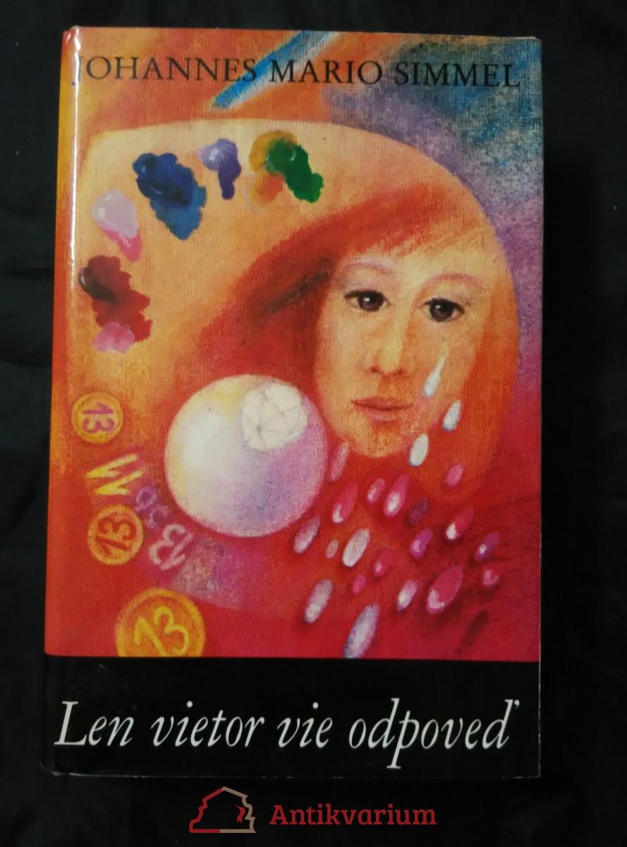 antikvární kniha Len vietor vie odpoveď (Ocpl, 624 s.), 1990