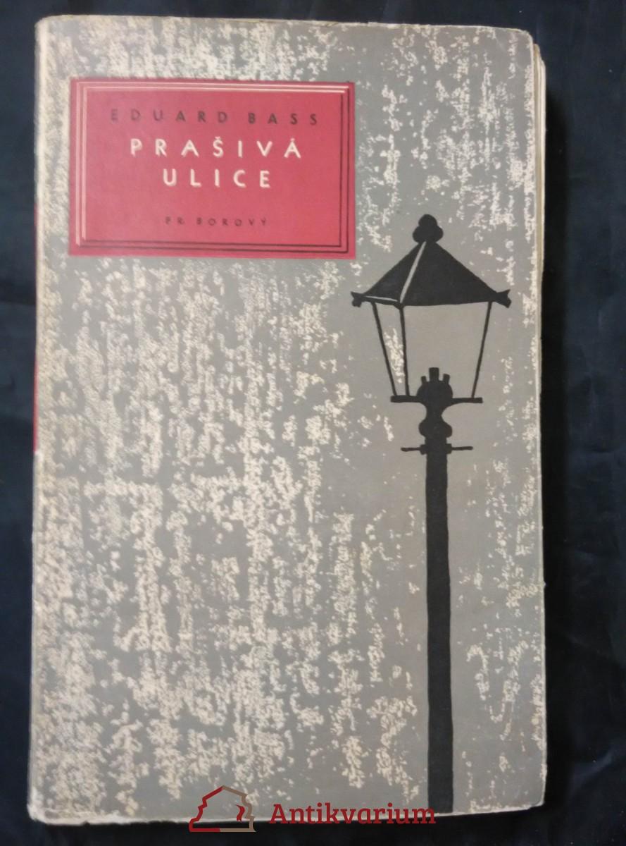 antikvární kniha Prašivá ulice, 1949