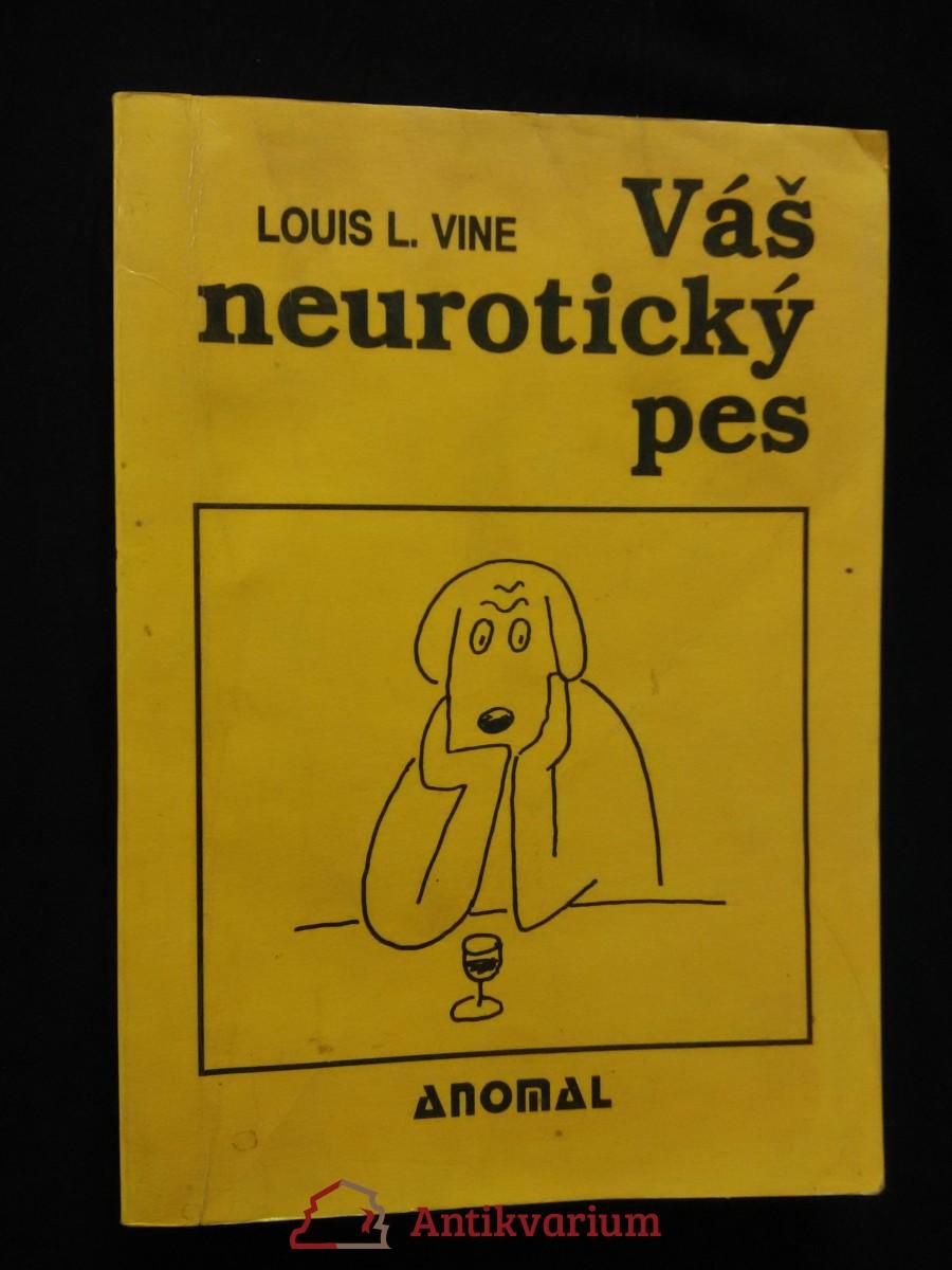 Váš neurotický pes (Obr, 206 s., il. V. Jiránek)