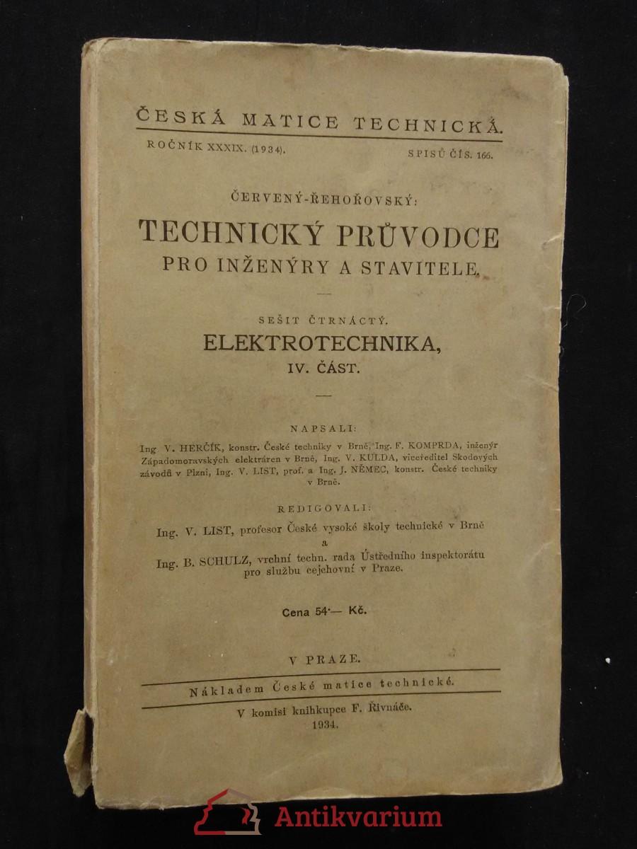 Elektrotechnika - Technický průvodce pro inženýry  a stavitele část. IV. Část (Obr, 408 s