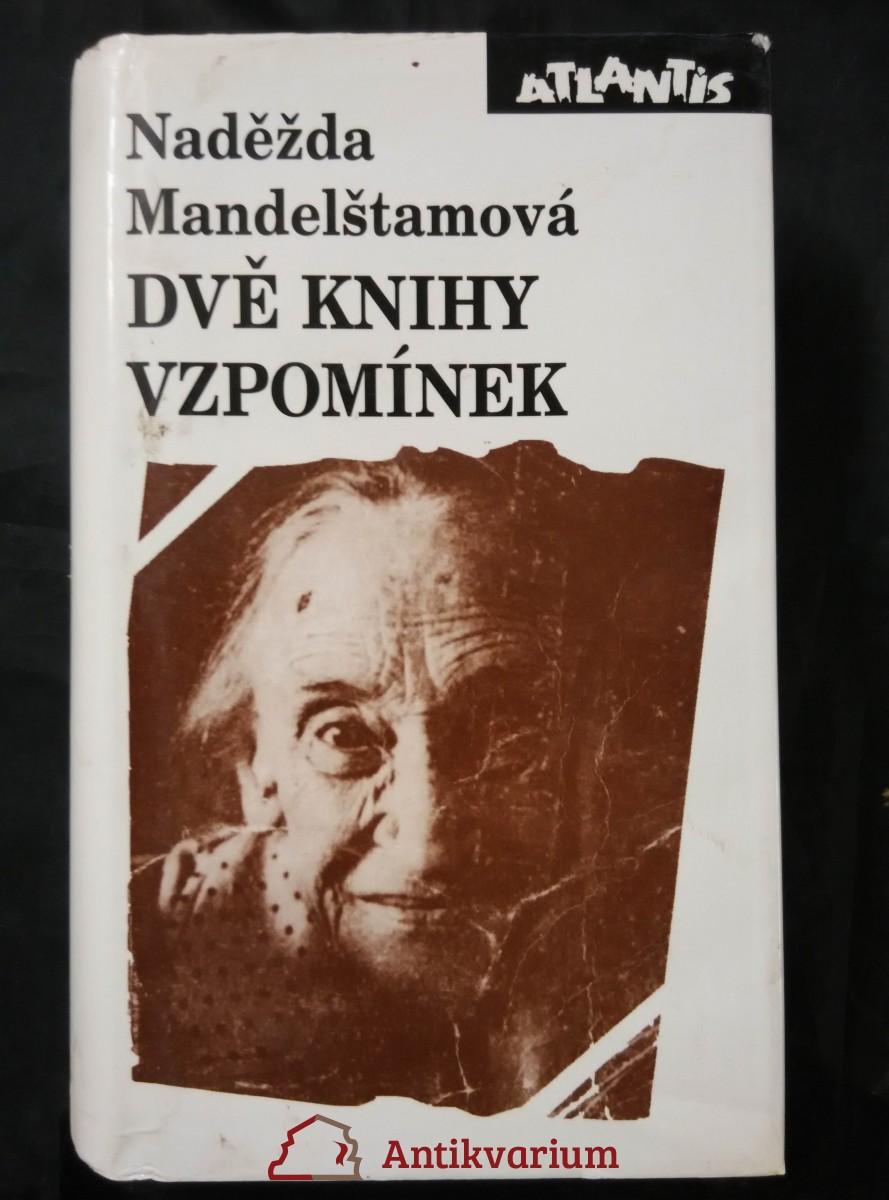 Dvě knihy vzpomínek (Ocpl, 726 s., 8 s. obr. příl.)