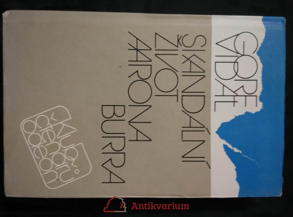 Skandální život Aarona Burra (Ocpl, 482 s..)