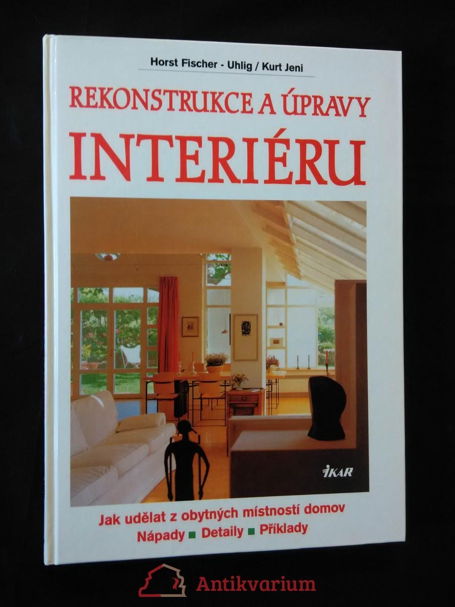 Rekonstrukce a úpravy interiéru (A4, lam, 126 s.)
