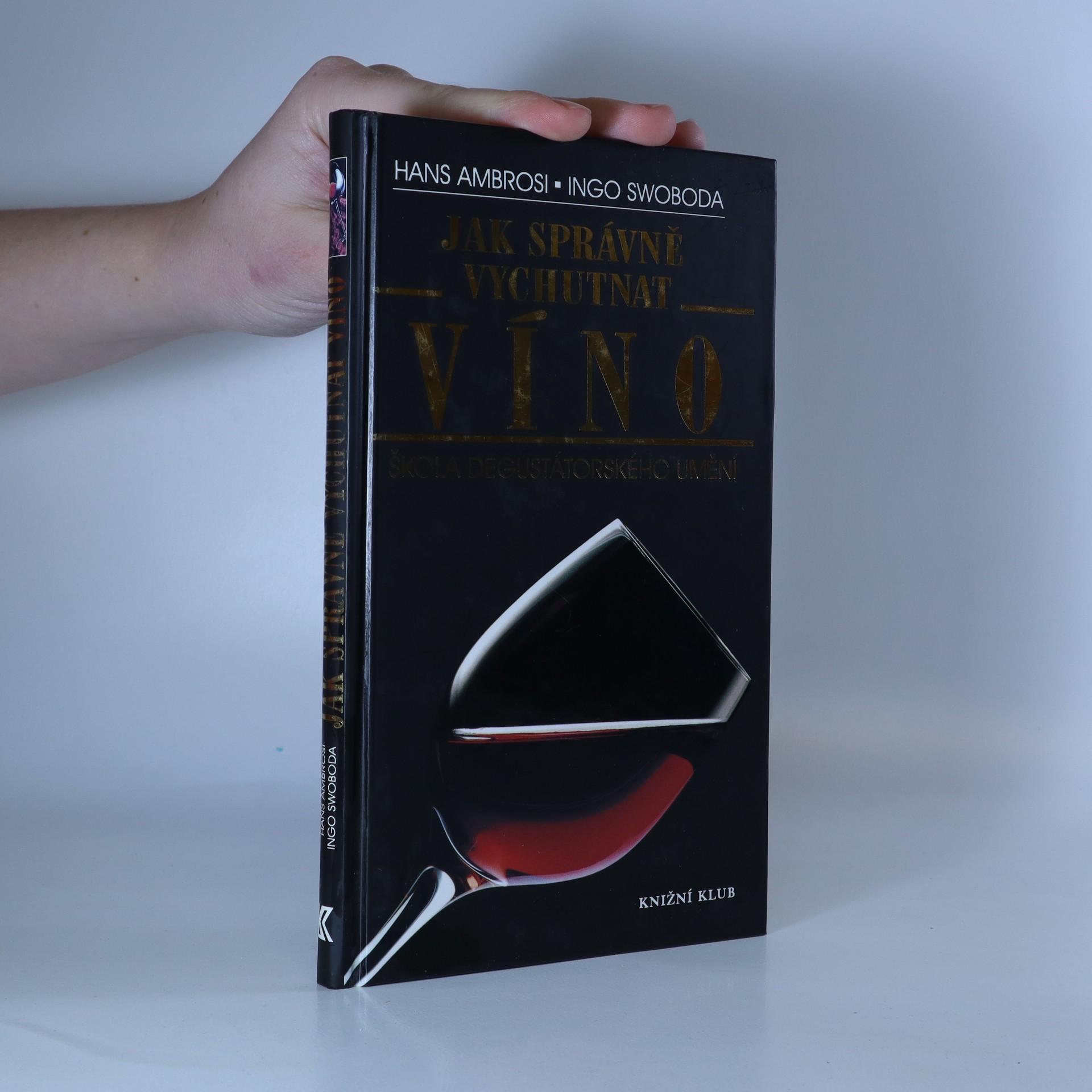 antikvární kniha Jak správně vychutnat víno : škola degustátorského umění, 2001