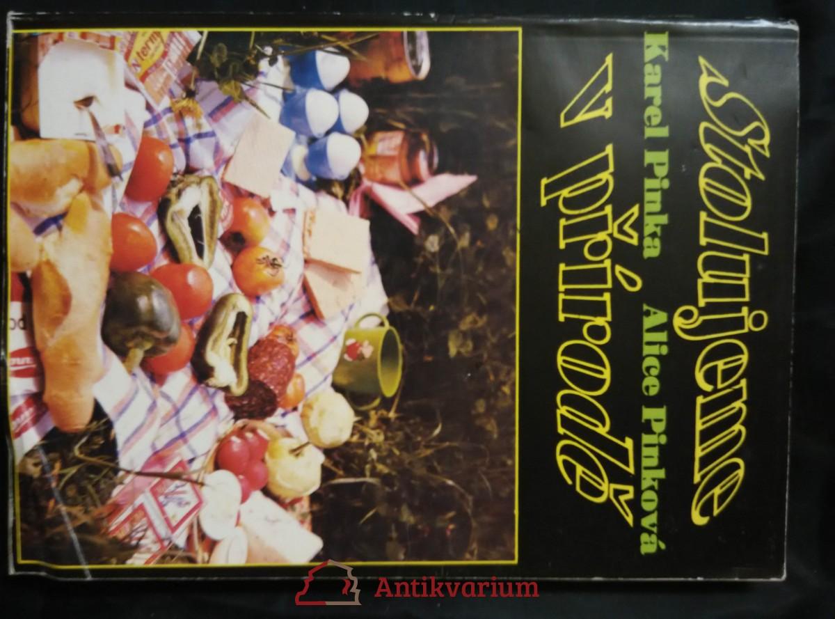antikvární kniha Stolujeme v přírodě, 1992