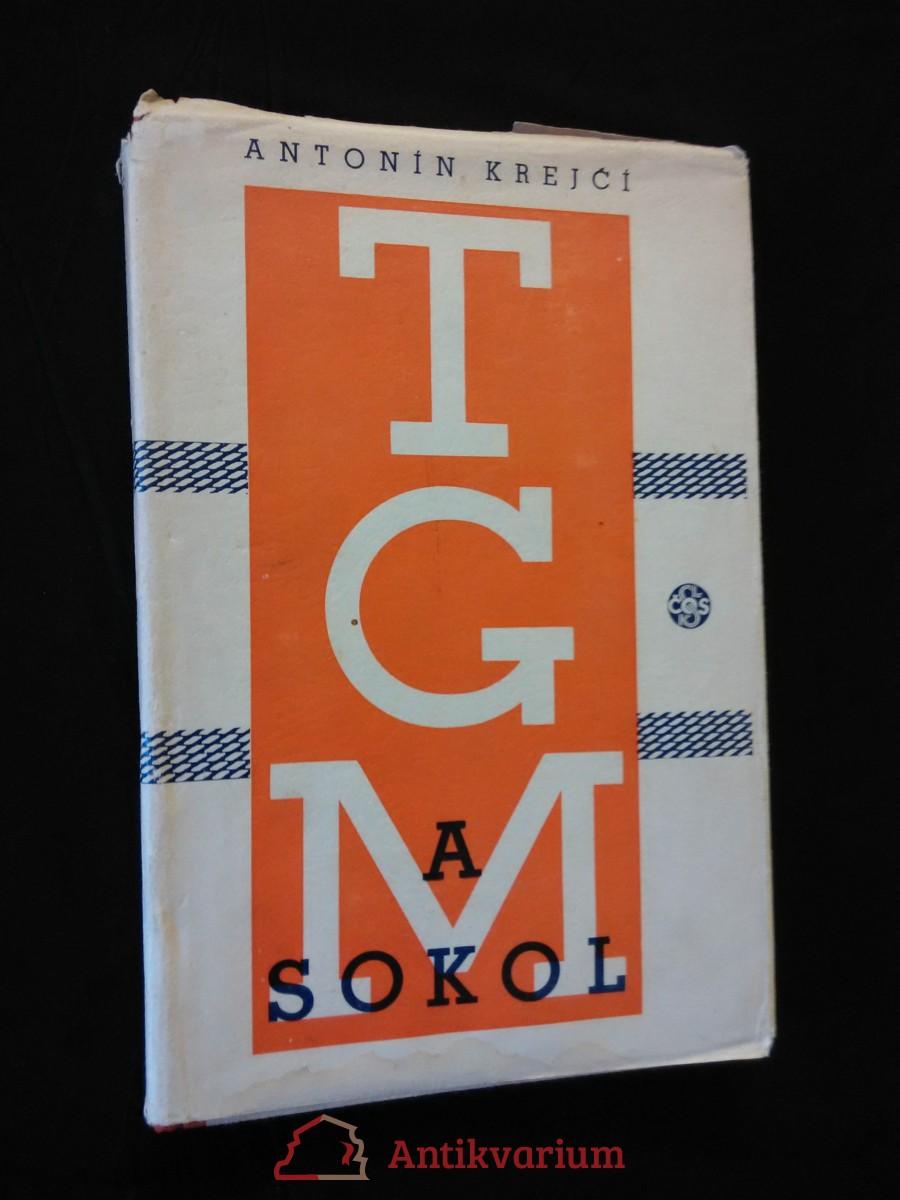 T. G. Masaryk a Sokol (Oppl, typo. E. Milén)