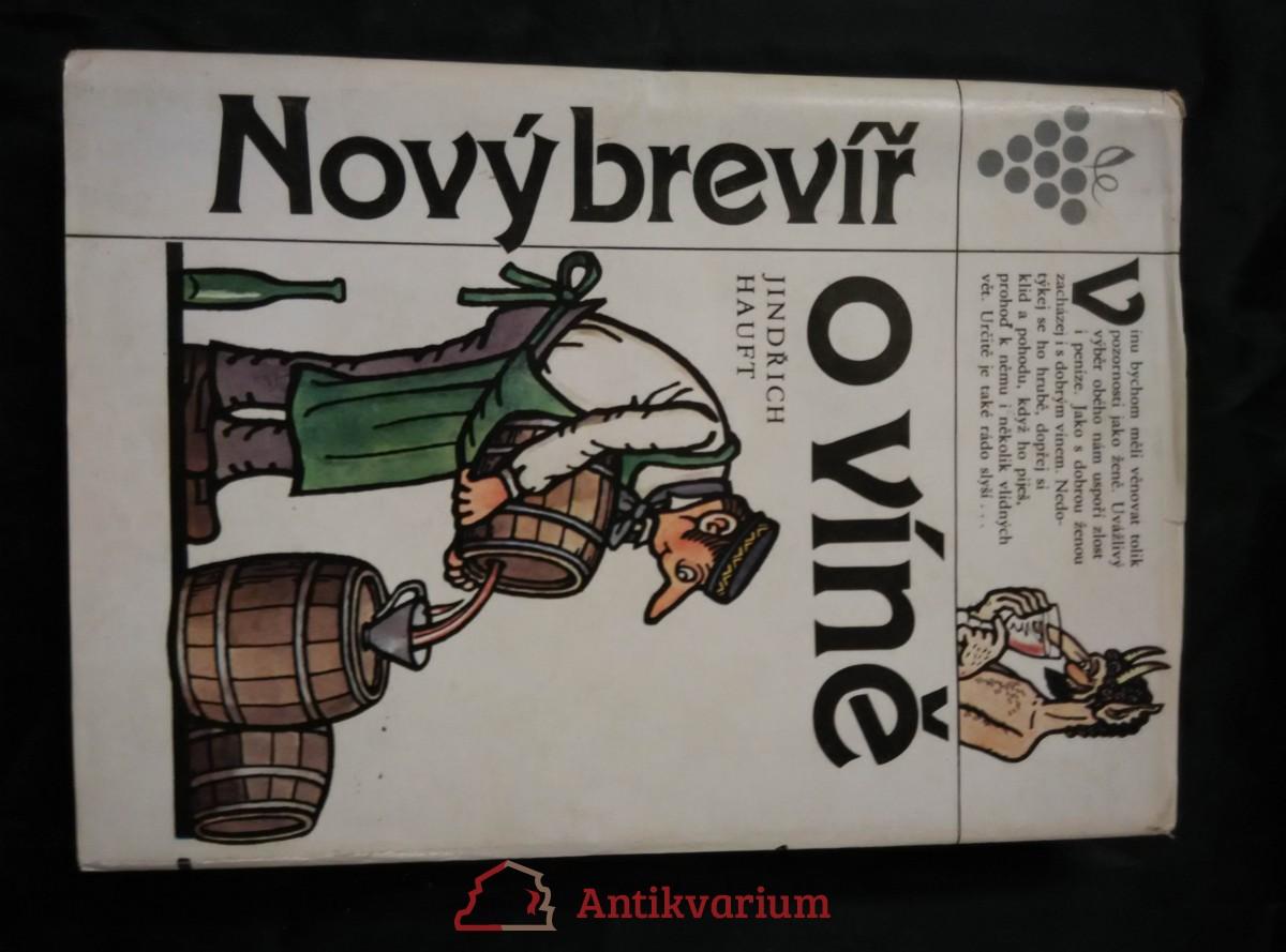 Nový brevíř o víně (Ocpl, 336 s., il. Neprakta)